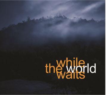 While the World Waits
